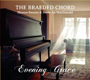 "Cover of The Braeded Chord's newest CD, ""Evening Grace."""